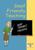 Copies of 'Deaf Friendly'  materials