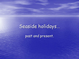 Seaside holidays of the past