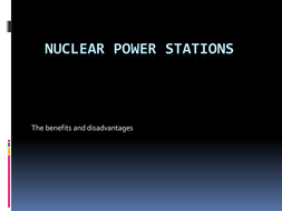 nuclear power prso and cons.pptx