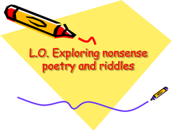 Nonsense Poetry, Tongue Twisters and Riddles