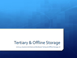 System Architecture - Tertiary and Offline Storage 1H.pptx