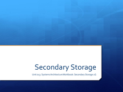 System Architecture - Secondary Storage 1G.pptx