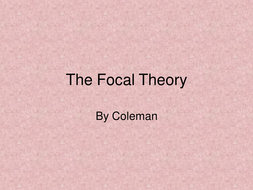 Colemans Focal Theory
