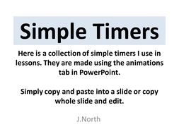 simple powerpoint timers by jnnorth teaching resources tes