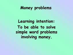 Y3 - Money problems - Mental Maths