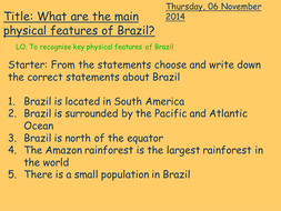 Lesson 2 - Main physical features of Brazil.pptx
