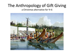 The Anthropology of Gift Giving