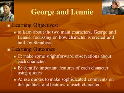 GEORGE AND LENNIE.ppt