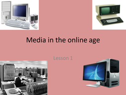 Media in the Online Age lessons