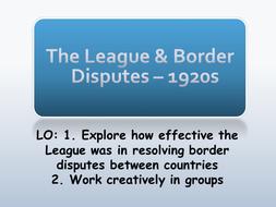 The League & Border Disputes – 1920s