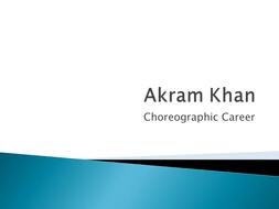 Akram Khan choreographic career.pptx