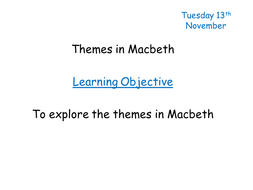 macbeth starter activity ambition power themes by  ambition and power pptx