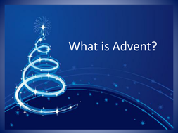 What is Advent? PowerPoint Presentation for EYFS