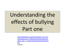 Understanding the effects of bullying part 1 to 4.pptx