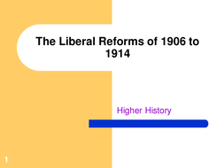 Higher Liberal Reforms Presentation.ppt