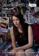 Liar, Liar - Teacher Resource Pack