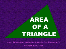 A Powerpoint on Area of a Triangle Using Sine.ppt