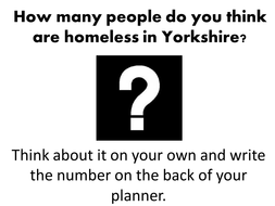 Lesson 5 - Homelessness in Leeds.pptx