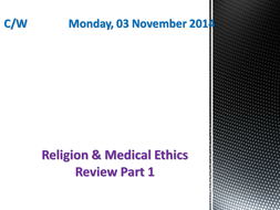 OCR Religion & Medical Ethics Review: Part 1