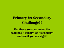 Defining Primary and Secondary Sources