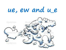 Phonics ue, ew and u-e