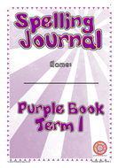 Year 5 and 6 Spelling Journals - Draft Curriculum