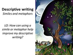 Descriptive Writing Lesson- Similes and Metaphors