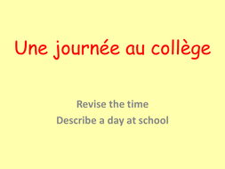 KS4 French School day - une journee au college