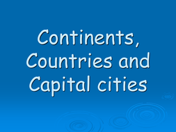 Continents, Countries and capital cities