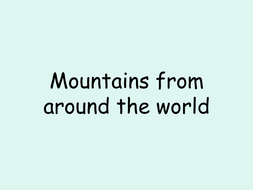 Mountains around the world