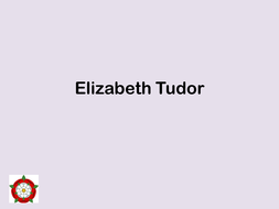 Queen Elizabeth I by KLBH - Teaching Resources - Tes