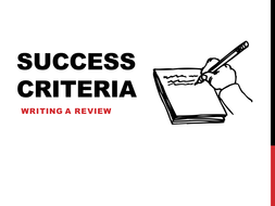 Writing a Review: Success Criteria by jamestickle86
