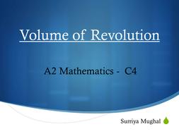 C4 Integration - Volume of Revolution by SurriyaMughal - Teaching ...