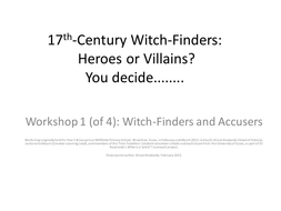 17th-Century Witch-Finders: Heroes or Villains?