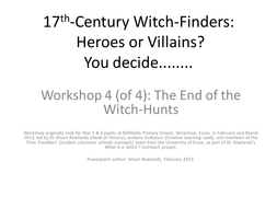 Workshop 4 The End of the Witch-Finders.pptx