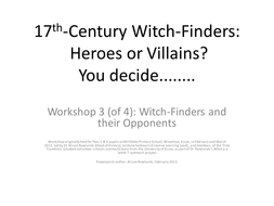 Workshop 3 Witch-Finders and their Opponents.pptx