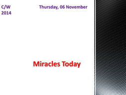 Belief about Deity: Miracles Today