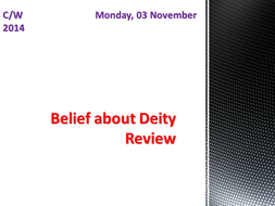 Belief about Deity: Review