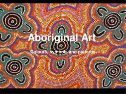Aboriginal art colour symbols and pattern by graceselousbull powerpointppt toneelgroepblik Choice Image