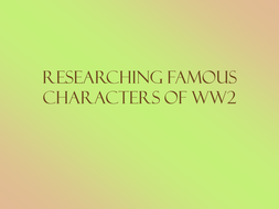 Researching_WW2_people.ppt
