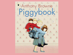 Piggybook by Anthony Browne - powerpoint
