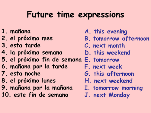 how to say next time in spanish