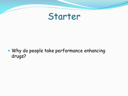 Lesson 26 - 1.2.1 -Performance enhancing drugs.pptx