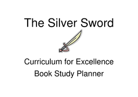 The Silver Sword Study Plan
