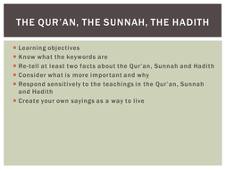 The Qur'an, Hadith and Sunnah