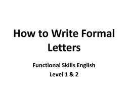 PPT Presentation: How to Write a Formal Letter by