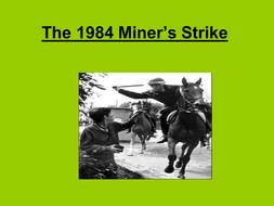 The 1984 Miner's Strike