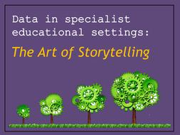 Data and SEN: The Art of Storytelling