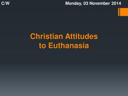 Christian Attitudes to Euthanasia
