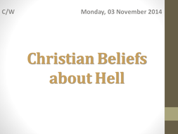 End of Life - Christian Beliefs about Hell